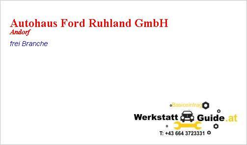 Ruhland Gmbh autohaus ford ruhland gmbh andorf kfz werkstatt guide at